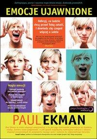 Emocje ujawnione. Odkryj, co ludzie chcą przed tobą zataić, i dowiedz się czegoś więcej o sobie - Paul Ekman - audiobook
