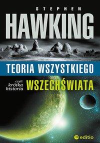 Teoria wszystkiego, czyli krótka historia wszechświata - Stephen W. Hawking - audiobook