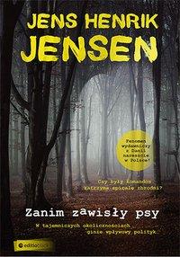 Zanim zawisły psy. Trylogia OXEN cz. 1 - Jens Henrik Jensen - audiobook