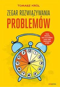 Zegar rozwiązywania problemów - Tomasz Król - audiobook