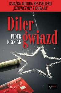 Diler gwiazd - Piotr Krysiak - ebook