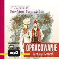 Wesele - opracowanie - Stanisław Wyspiański - audiobook