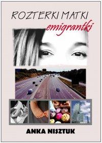 Rozterki matki emigrantki