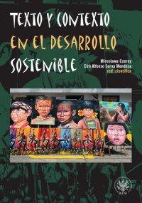 Texto y contexto en el desarrollo sostenible - Mirosława Czerny - ebook