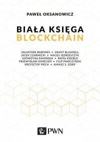 Biała Księga. Blockchain - Paweł Oksanowicz - ebook