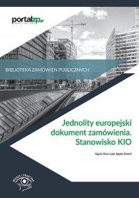 Jednolity europejski dokument zamówienia. Stanowisko KIO - Agata Hryc-Ląd - ebook