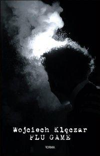 Flu Game - Wojciech Klęczar - ebook