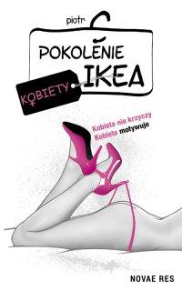 Pokolenie Ikea. Kobiety - Piotr C - audiobook