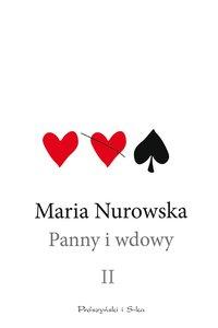 Panny i wdowy. Tom 2 - Maria Nurowska - ebook