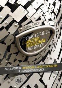 Techniki i strategie tłumaczenia neologizmów autorskich