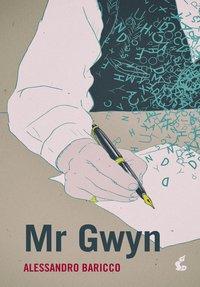 Mr Gwyn - Alessandro Baricco - ebook