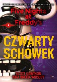 Czwarty schowek. Five Nights at Freddy's 3 - Scott Cawthon - ebook