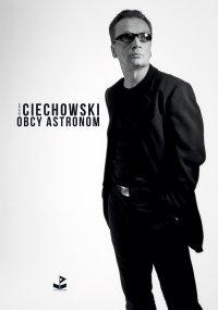 Obcy astronom - Grzegorz Ciechowski - ebook
