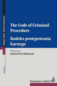 Kodeks postępowania karnego. The Code of Criminal Procedure. Wydanie 2