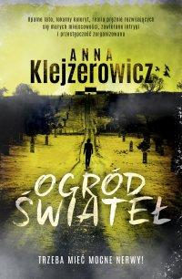 Ogród świateł - Anna Klejzerowicz - ebook