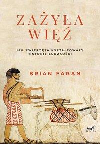 Zażyła więź - Brian Fagan - ebook