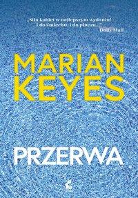 Przerwa - Marian Keyes - ebook