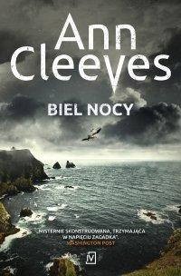 Biel nocy - Ann Cleeves - ebook