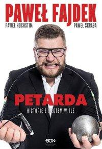 Petarda. Historie z młotem w tle - Paweł Fajdek - ebook