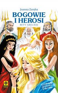 Bogowie iherosi. Mity greckie