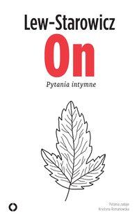 On. Pytania intymne - Zbigniew Lew-Starowicz - ebook