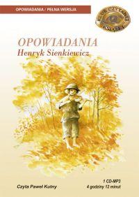 Opowiadania - Henryk Sienkiewicz - audiobook