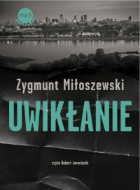 Uwikłanie - Zygmunt Miłoszewski - audiobook