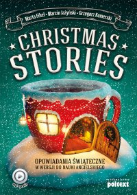 Christmas Stories. Opowiadania świąteczne w wersji do nauki angielskiego - Marta Fihel - ebook