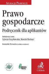 Prawo gospodarcze. Podręcznik dla aplikantów