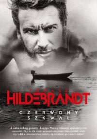 Czerwony szkwał - Tomasz Hildebrandt - ebook