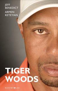 Tiger Woods - Jeff Benedict - ebook