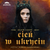 Cień w ukryciu - Glen Cook - audiobook