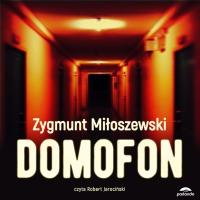 Domofon - Zygmunt Miłoszewski - audiobook