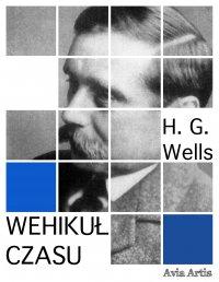 Wehikuł czasu - Herbert George Wells - ebook