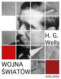 Wojna światów - Herbert George Wells - ebook