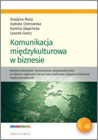 Komunikacja międzykulturowa w biznesie - Leszek Gracz - ebook