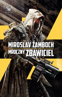 Mroczny Zbawiciel - Miroslav Žamboch - ebook