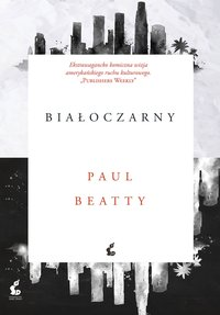 Białoczarny - Paul Beatty - ebook