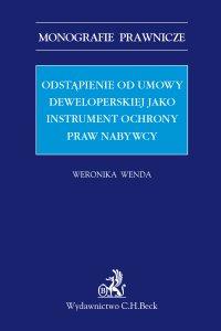 Odstąpienie od umowy deweloperskiej jako instrument ochrony praw nabywcy - Weronika Wenda - ebook