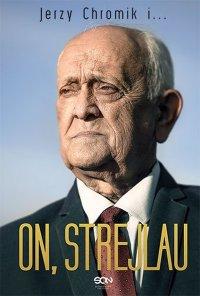 On, Strejlau - Andrzej Strejlau - ebook