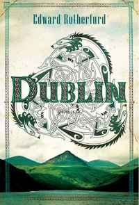 Dublin - Edward Rutherfurd - ebook