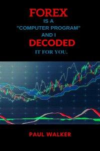 Forex. Decoded - Paul Walker - ebook