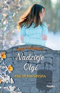 Nadzieje Olgi - Aneta Krasińska - ebook