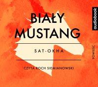 Biały mustang - Sat-Okha - audiobook