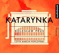 Katarynka - Bolesław Prus - audiobook