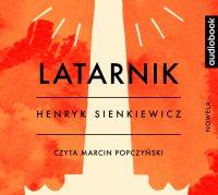 Latarnik - Henryk Sienkiewicz - audiobook
