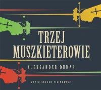 Trzej muszkieterowie - Aleksander Dumas - audiobook