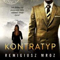 Kontratyp - Remigiusz Mróz - audiobook