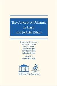 The Concept of Dilemma in Legal and Judicial Ethics - Paweł Skuczyński - ebook
