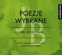 Poezje wybrane - Jan Brzechwa - Jan Brzechwa - audiobook
